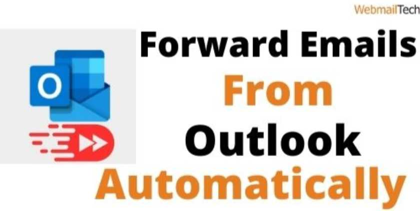 Forward Emails from Outlook Automatically