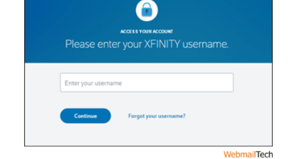 If you can't remember your username, go to xfinity.com/username.