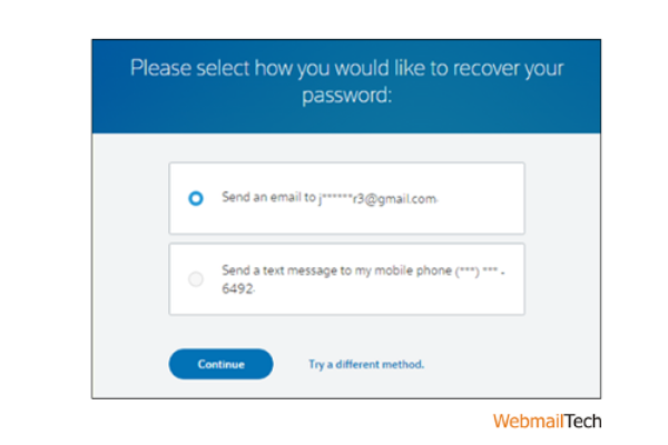 Choose a method for recovering your password from the options given and then press Continue.