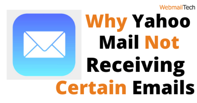 Why Yahoo Mail Not Receiving Certain Emails
