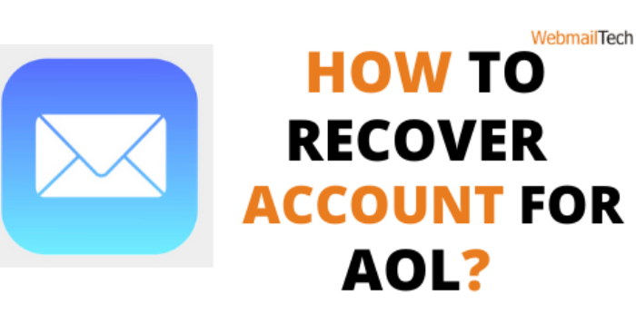 How to Recover Your Forgotten or Hacked AOL Account Recovery With Different Methods?