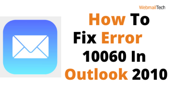 How To Fix or Connect Error 10060 Outlook 2010