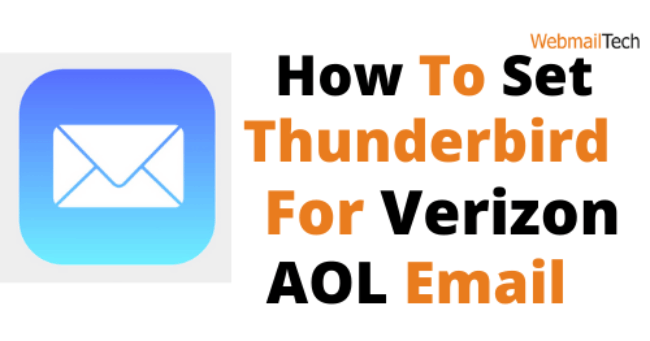 What Is The Best Way To Set Up Thunderbird For Verizon AOL Email?