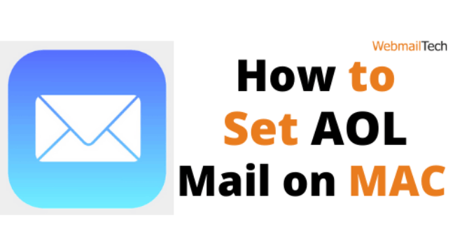 What Is The Best Way To Set Up AOL Mail On Mac?